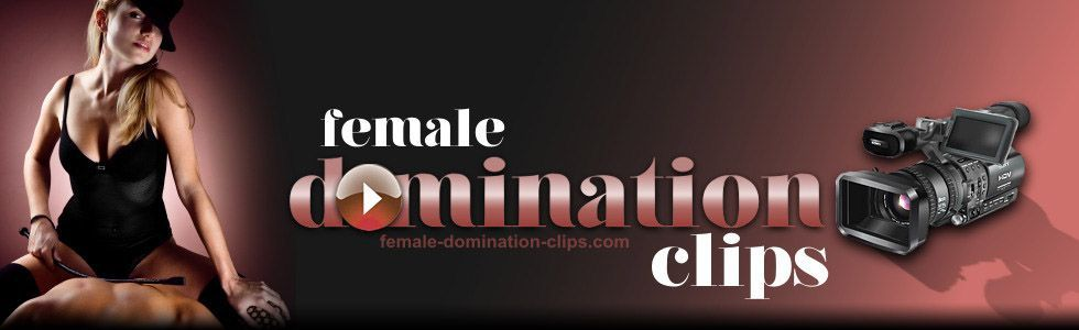 Female domination Clips - Sexy girls and mistresses dominating male slaves - Page 3